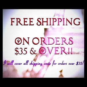 Other - Over $35 = Free Shipping